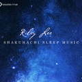 MM04369D Shakuhachi Sleep Music