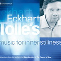 MM02387D Eckhart Tolle's Music for Inner Stillness