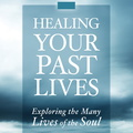 BK01596 Healing Your Past Lives