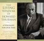 AF01418D The Living Wisdom of Howard Thurman
