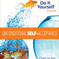 AF00885D Unconditional Self-Acceptance