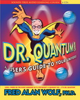 AF00949D Dr. Quantum Presents a User's Guide to Your Universe