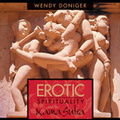 AF00728D Erotic Spirituality and the Kama Sutra