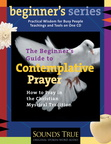 AW00659D The Beginner's Guide to Contemplative Prayer