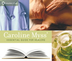 AW00792D Caroline Myss' Essential Guide for Healers