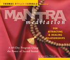 AW00750D Mantra Meditation for Attracting and Healing Relationships