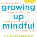BK04652 Growing Up Mindful