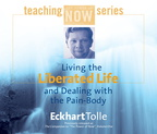 AW00585D Living the Liberated Life and Dealing with the Pain-Body