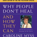 AW00378D Why People Don't Heal and How They Can