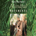 VT00008D Thich Nhat Hanh's Mindful Movements