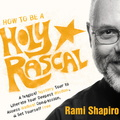 AF04866D How to Be a Holy Rascal