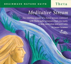 RC03023D Brainwave Nature Suite Meditative Stream Theta