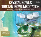 RC07105D Crystal Bowl and Tibetan Bowl Meditation