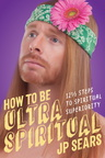 BK04944 How to Be Ultra Spiritual