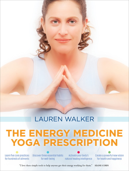 BK04747-The-Energy-Medicine-Yoga-Prescription-Published-Cover.jpg