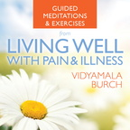 AS01530W Guided Meditations and Exercises from Living Well with Pain and Illness
