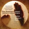 AF05363D Shamans Heart Meditation Training