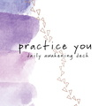 KT05641 Practice You Daily Awakening Deck