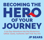 JN05310 Becoming the Hero of Your Journey