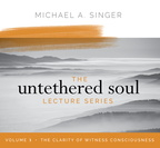 AW06011D The Untethered Soul Lecture Series Volume 3