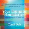 AF02700D Your Energetic Boundaries