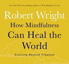 AW05920D How Mindfulness Can Heal the World